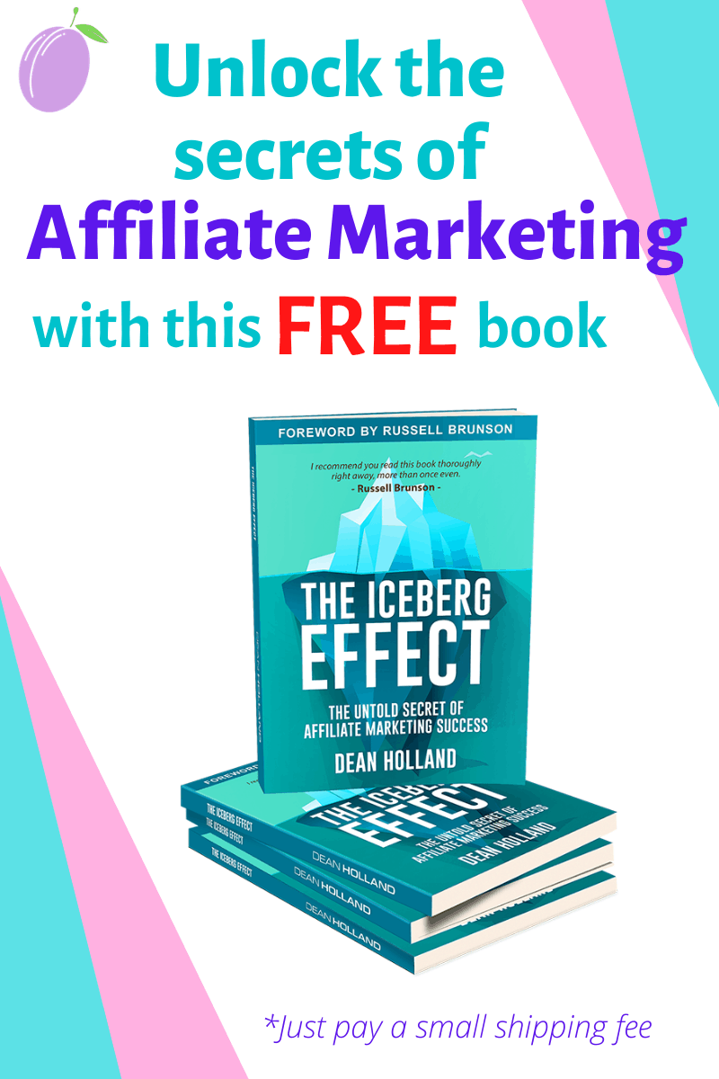 The Iceberg Effect by Dean Holland - Anyone serious about an online income from affiliate marketing should read this book today