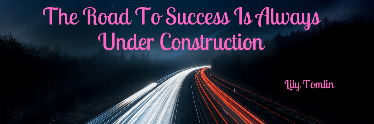 The road to success is always under construction for online affiliate marketing business