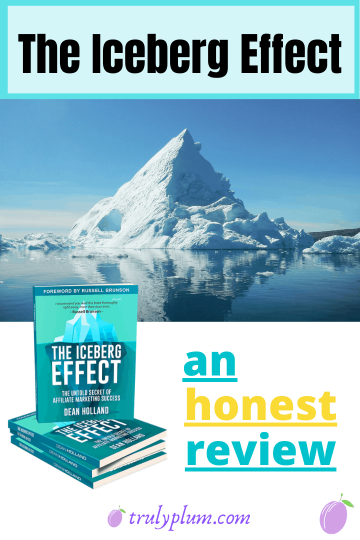 The Iceberg Effect - an honest review of a new book on affiliate marketing by Dean Holland