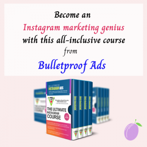 Course from Bulletproof Ads - How to become an Instagram marketing genius