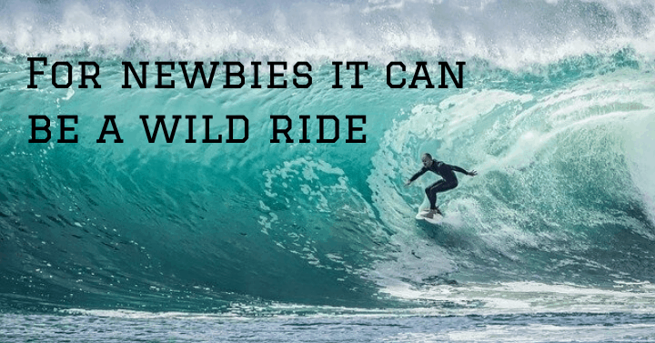For newbie affiliate marketers it can be a really wild ride